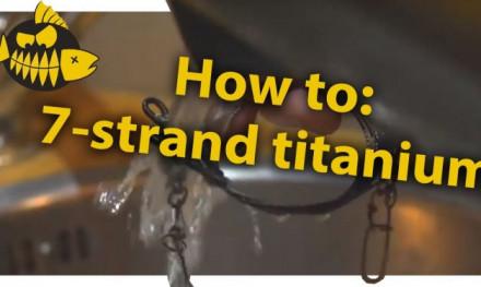 Hoe maak je zelf een 7-strand titanium onderlijn – Lureparts