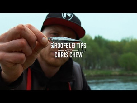 Op roofblei met Chris Chew – 5 tips